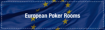 Europe Poker Rooms