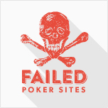 Failed Poker Sites