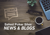Safest Poker Sites Blog